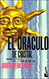 Riley, Judith Merkle: El Oraculo De Cristal (Spanish Edition)
