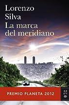 La marca del meridiano by Lorenzo Silva