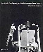Fotobiografía de Franco : una vida en…