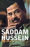 Coghlin, Con: La Vida Secreta De Saddam Hussein / The Secret Life Of Saddam Hussein