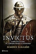 Invictus: Constantino, el emperador guerrero…