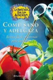 come-sano-y-adelgaza-botica-de-la-abuela-spanish-edition