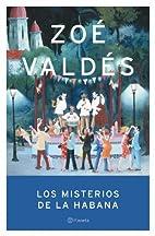Los misterios de La Habana by Zoe Valdes