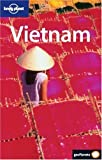 Ray, Nick: Lonely Planet Vietnam (Spanish Edition)