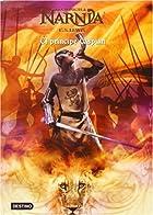 Crónicas de Narnia IV. El príncipe Caspian