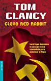 Clancy, Tom: Clave Red Rabbit/Red Rabbit