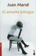 El amante bilingüe by Juan Marse
