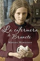 La enfermera de Brunete by Manuel Maristany