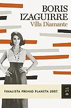 Villa Diamante by Boris Izaguirre