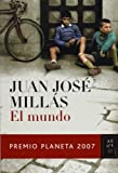 Millas, Juan Jose: El mundo/ The World (Spanish Edition)