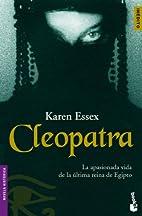 Cleopatra (Spanish Edition) by Karen Essex