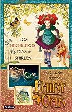 Gli incantevoli giorni di Shirley. Fairy Oak…
