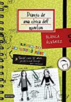 Diario de una chica del monton by Blanca…