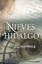 Brumas by Nieves Hidalgo