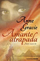 Amante Atrapada by Anne Gracie