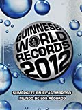 Guinness World Records: Guinness World Records 2012 (Spanish Edition)