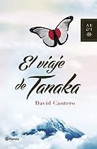 El viaje de Tanaka by David Cantero