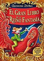 Gran libro del Reino de la Fantasía by…
