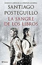 La sangre de los libros by Santiago…