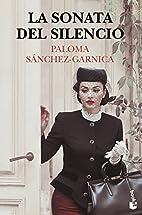La sonata del silencio by P. Sanchez-Garnica