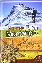 MANUAL DEL BUEN MONTAÑERO by DANIEL…