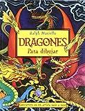 Ralph Masiello: DRAGONES PARA DIBUJAR