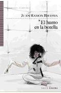 Humo en la botella, el (Spanish Edition) by…