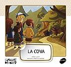 La cova by Enric Lluch