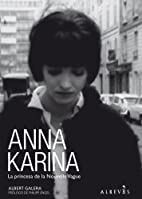 Anna Karina: La princesa de la Nouvelle…