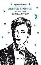 Arthur Rimbaud, poesía al raso :…