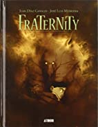 Fraternity by Juan; Munuera Sedy Canales,…