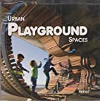 Urban Playground Spaces by Monsa