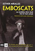Emboscats : la guerra dels que no hi van…
