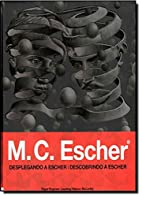 M. C. Escher: Desplegando a Escher (Spanish…