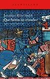Riley-Smith, Jonathan: ¿Qué fueron las cruzadas?