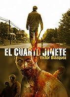 El cuarto Jinete by Victor Blazquez