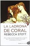 Stott, Rebecca: La ladrona de coral