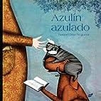 Azulín azulado (Spanish Edition) by…