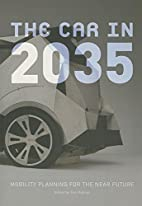 The Car in 2035: Mobility Planning for the…