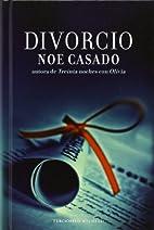 Divorcio (Spanish Edition) by Noe Casado