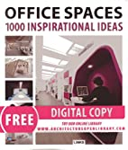 Office Spaces: 1000 Inspirational Ideas by…