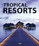 Broto, Eduard: Tropical Resorts