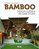 Broto, Eduard: Bamboo Construction & Design