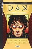 Wood, Robin: DAX núm. 01: La Mirada Del Dragón