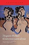 Zbigniew Herbert: El laberinto junto al mar