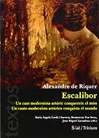 Escalibor : un cant modernista…