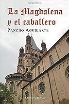 La magdalena y el caballero (Spanish…