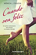 Cuando sea feliz (Spanish Edition) by…