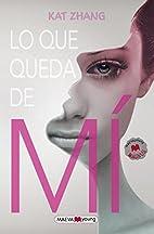 Lo que queda de mi (Spanish Edition) by…
