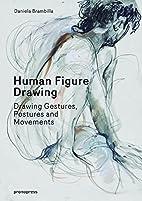Human Figure Drawing: Drawing Gestures,…